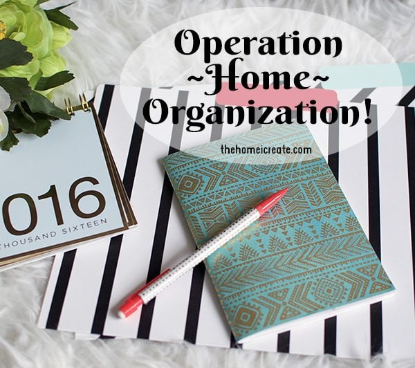 Operation Home Organization: Start With a List!