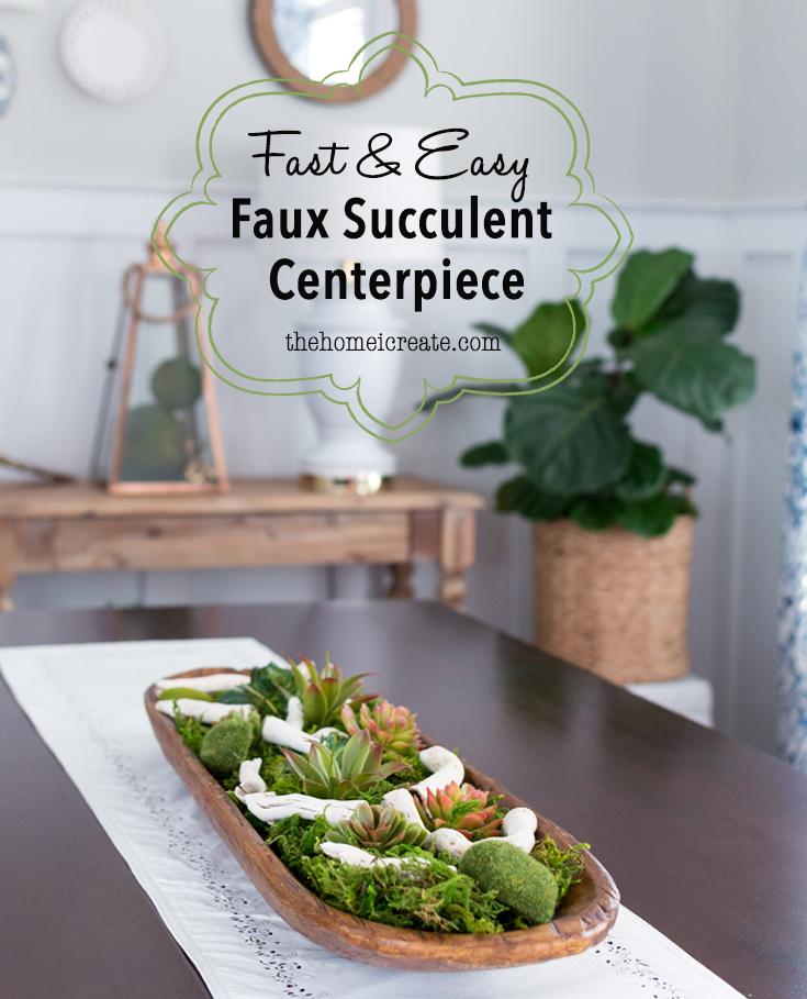 Faux Succulent Centerpiece