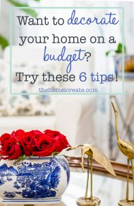 Decorate | Home Decor| Decorate on a budget | Home Decor Ideas | budget decor | thehomeicreate.com