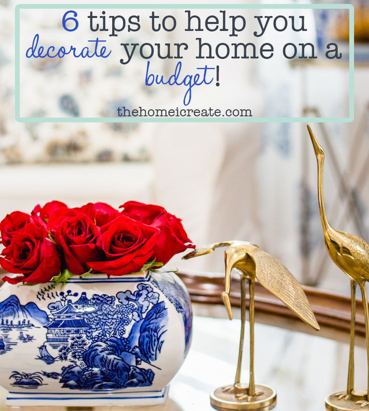 Decorate On A Budget With These 6 Tips