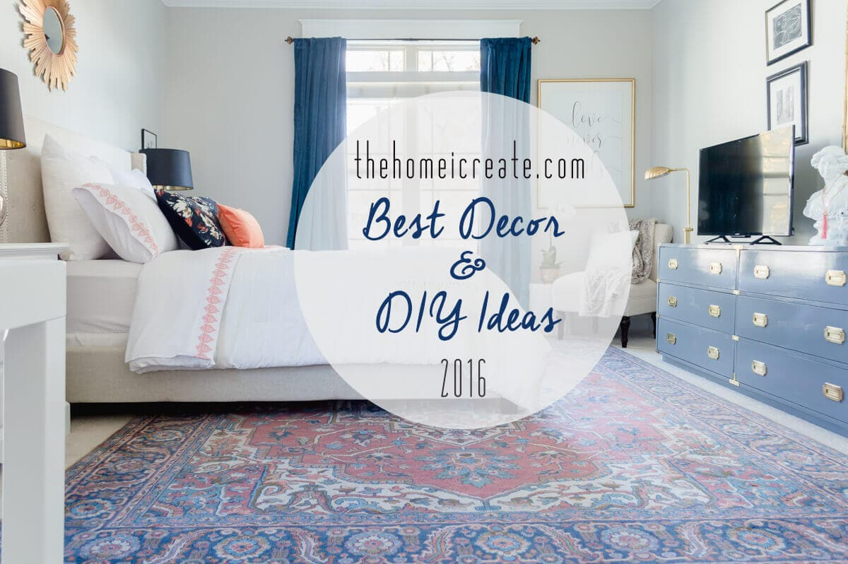 10 Best Decor and DIY Ideas 2016 | thehomeicreate.com