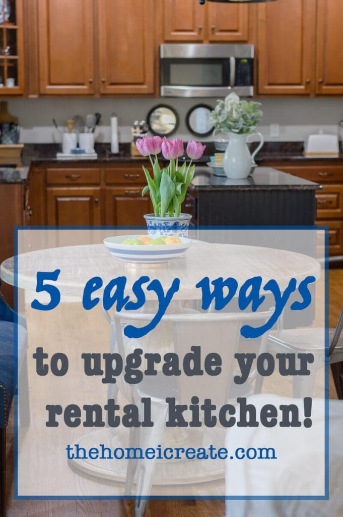 5 Easy Ways To Upgrade Your Rental Kitchen The Home I