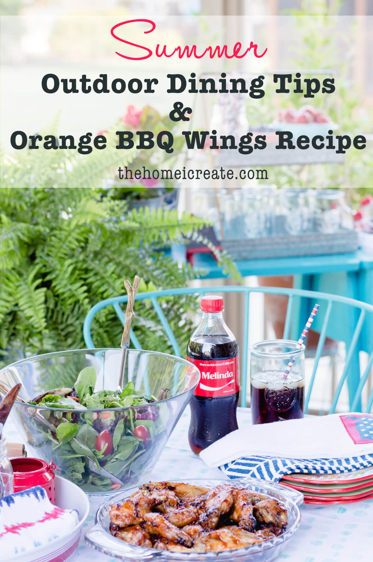 Casual summer outdoor dining with plus a delicious orange BBQ chicken wings recipe | thehomeicreate.com