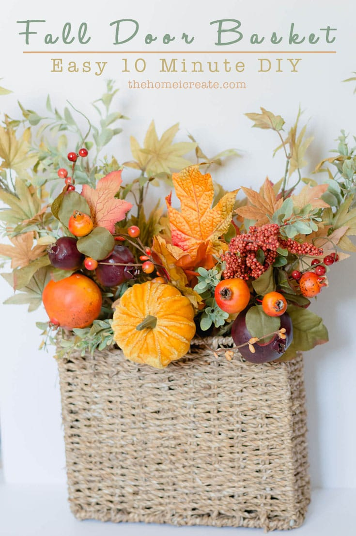 Make this easy 10-minute DIY fall door basket for easy seasonal curb appeal | the home i create