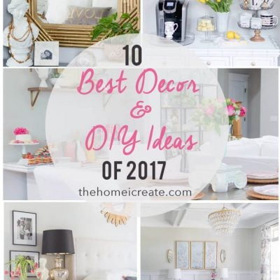 The 10 Best Home Decor & DIY Ideas of 2017