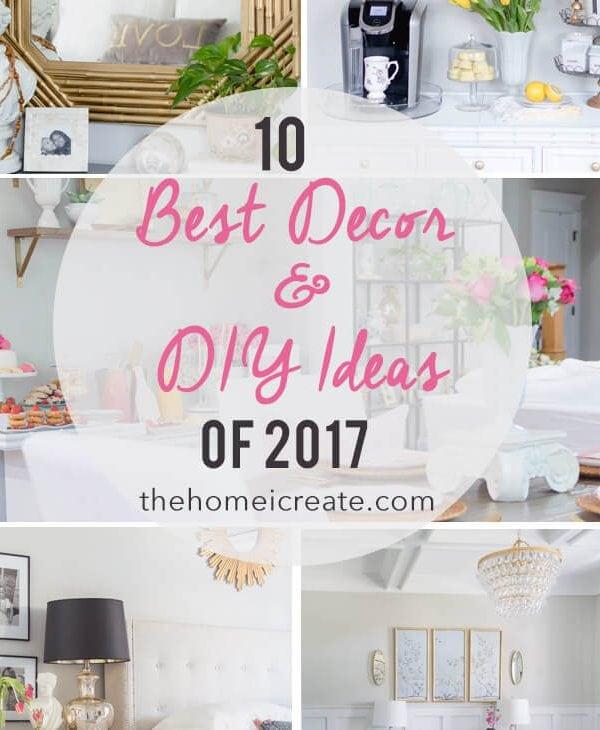 The 10 Best Home Decor & DIY Ideas of 2017