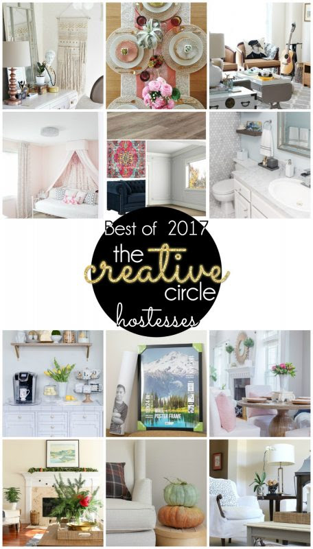 The best decor, DIY, and renter friendly posts of 2017 from The Creative Circle link party hosts!