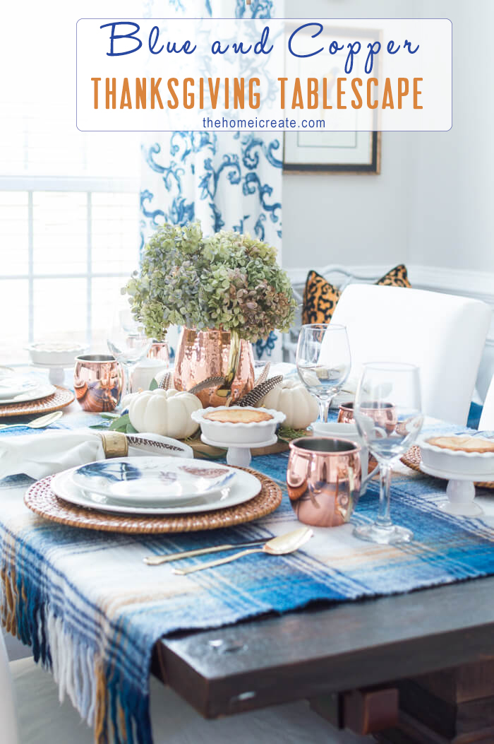 Simple and budget friendly blue and copper thanksgiving tablescape with video. #thehomeicreate