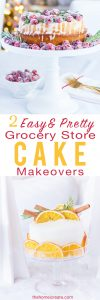2 Easy Grocery Store Cake Makeovers
