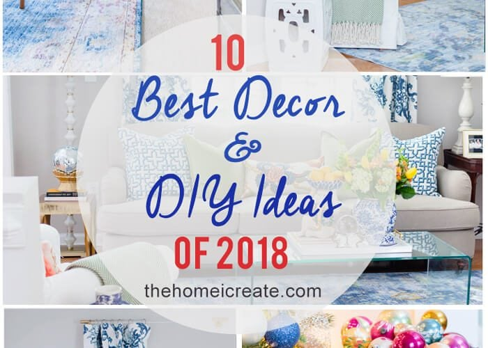10 Best Decor and DIY Ideas 2018